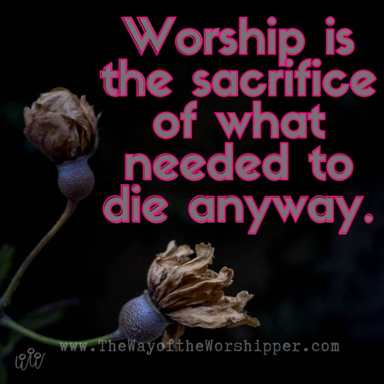 worship sacrifice